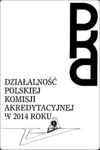 Sprawozdanie zdziałalności PKA w2014 r.
