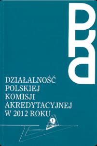 Sprawozdanie zdziałalności PKA w2012 r.