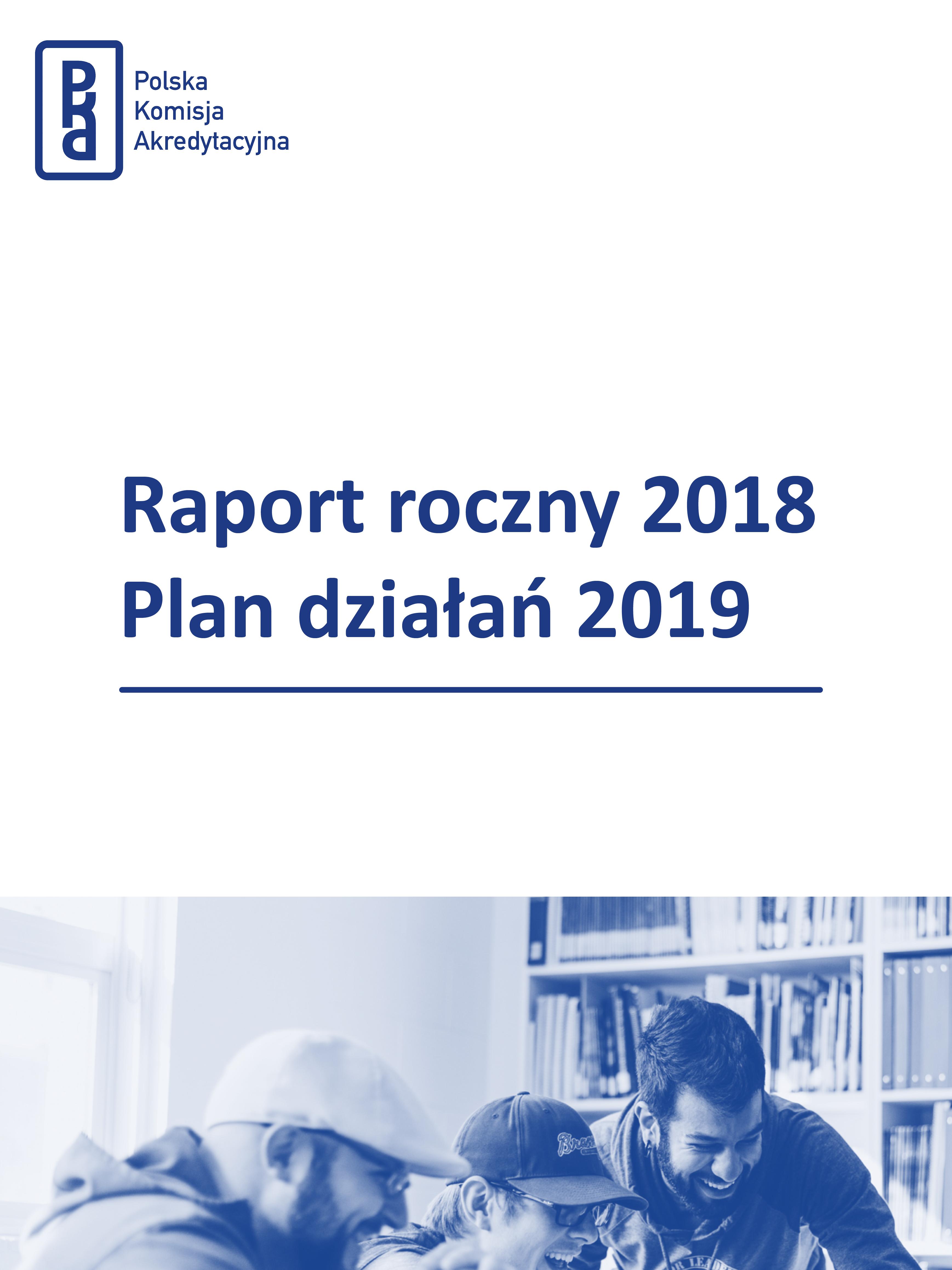 Raport roczny 2018 Plan działań 2019